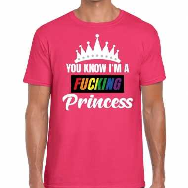 Roze you know i am a fucking princess t shirt heren carnavalskleding
