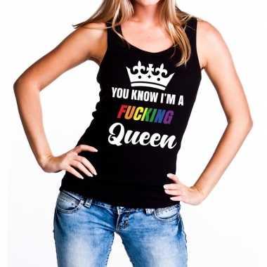 Zwart you know i am a fucking queen tanktop / mouwloos shirt dames ca